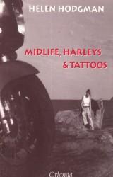 Midlife, Harleys & Tattoos