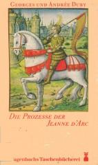 Die Prozesse der Jeanne D'Arc