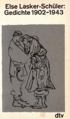 Else Lasker-Schüler: Gedichte 1902-1943
