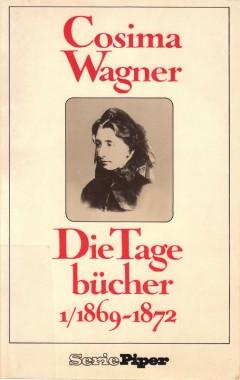 Cosima Wagner Tagebücher 1 1869-1872