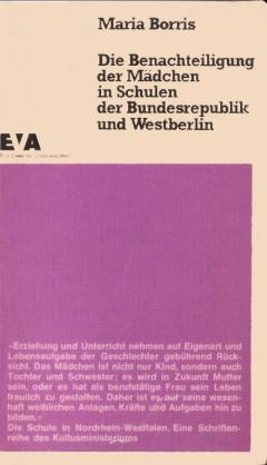 Die Benachteiligung der Mädchen in Schulen der Bundesrepublik und Westberlin