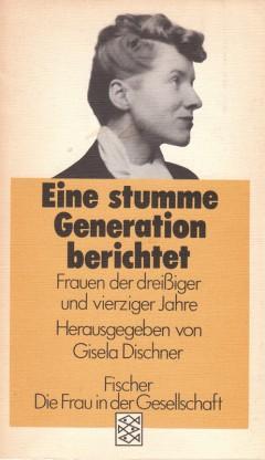 Eine stumme Generation berichtet