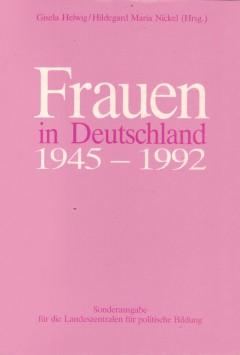 Frauen in Deutschland  1945 - 1992