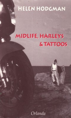 Midlife, Harleys & Tattoos