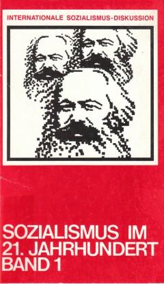 Sozialismus im 21. Jahrhundert - Band 1