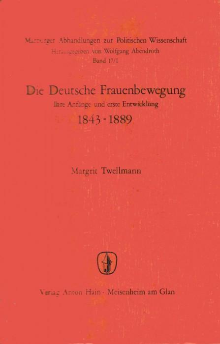 Die deutsche Frauenbewegung 1843-1889