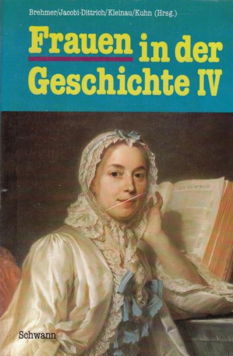 Frauen in der Geschichte IV