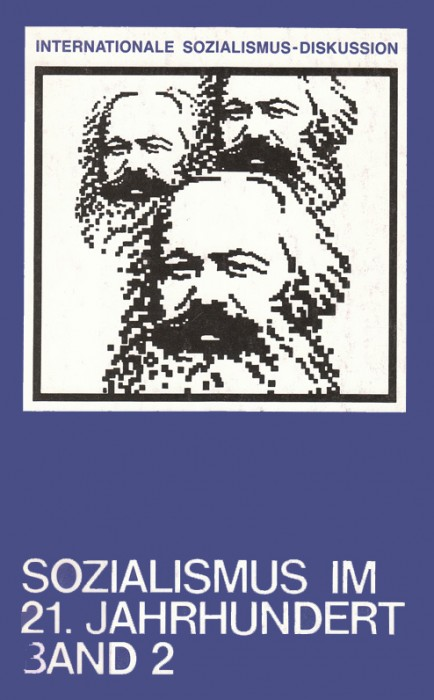 Sozialismus im 21. Jahrhundert - Band 2